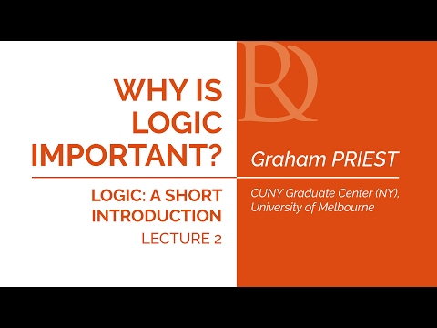 Graham Priest - 2. Why is logic important?
