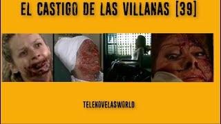 EL CASTIGO DE LAS VILLANAS (..PARTE 39..) Edicion Especial - 1