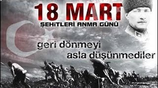 Çanakkale Şehitlerini Anma Günü 18 Mart 2016