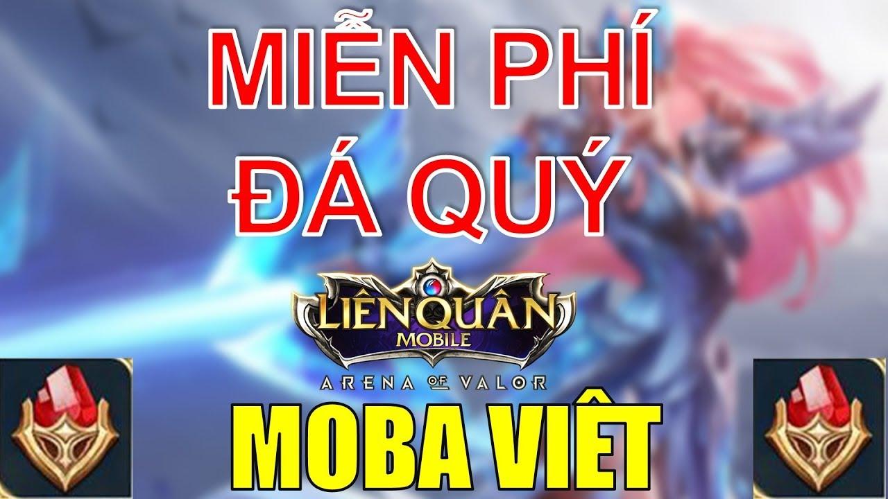 Miễn phí đá quý Liên quân mobile MOBA Việt, Miễn phí quân huy, Miễn phí Skin hiếm có thật???
