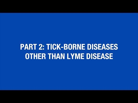Part 2: Tick-Borne Diseases Other Than Lyme Disease [Hot Topic]