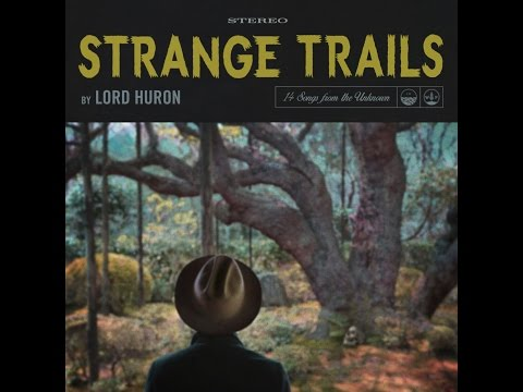 Lord Hur  Strange Trails  Full Album