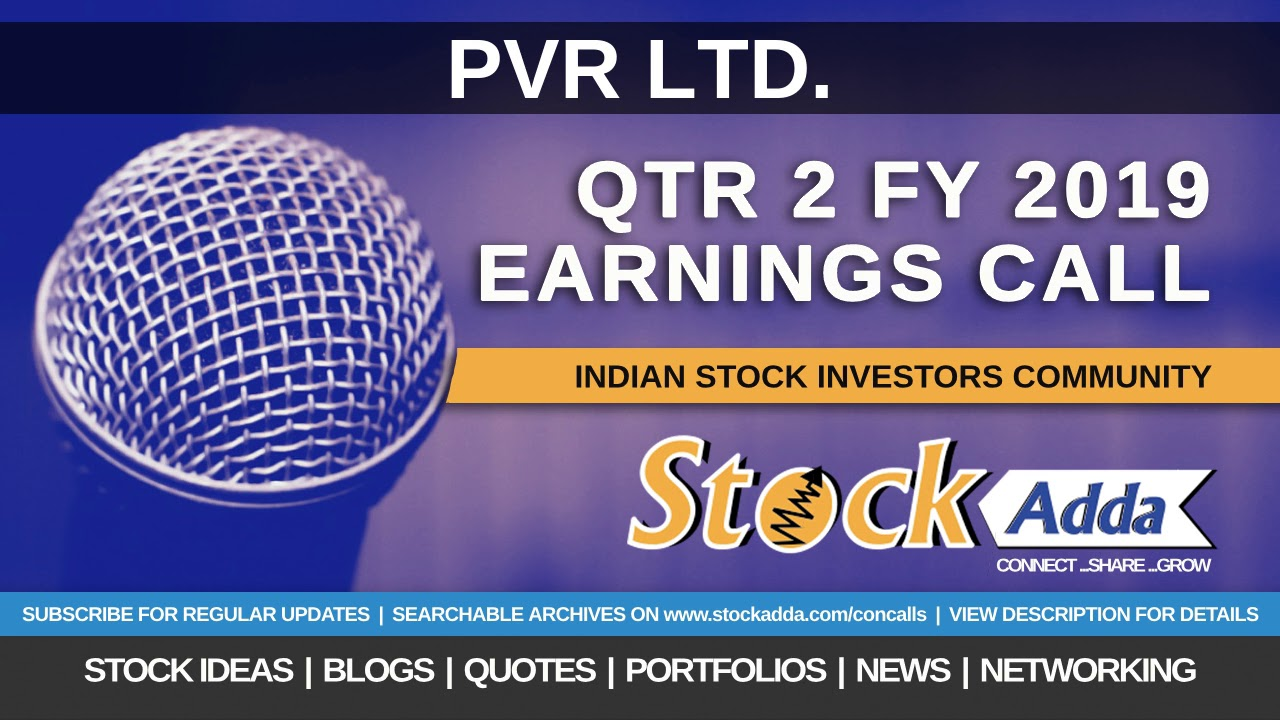 PVR Ltd Investors Conference Call Qtr2 FY19