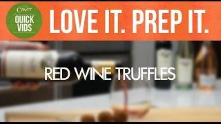 Cavit - Quick Vids: Red Wine Truffle Recipe