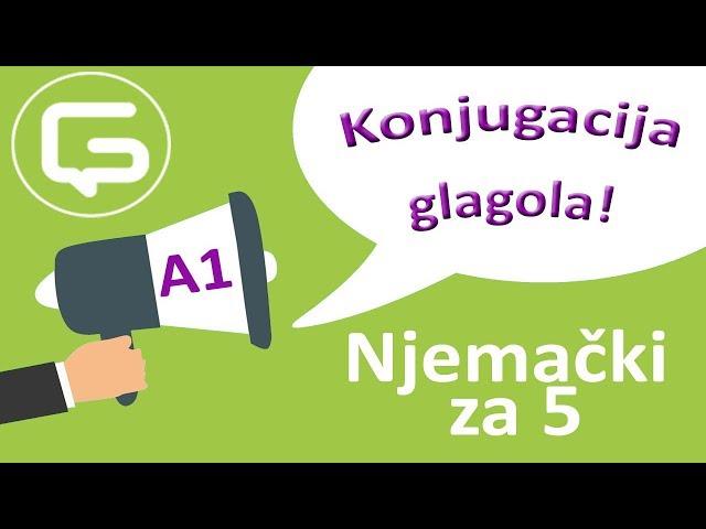 Njemački za 5: Konjugacija (promjena) glagola (epizoda 7)