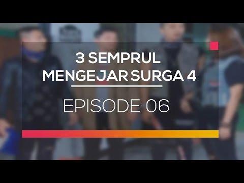 3 Semprul Mengejar Surga 4 - Episode 06