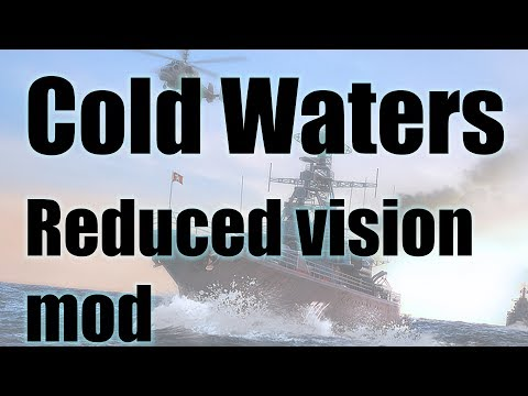 Cold Waters - Reduced vision mod spotlight - YouTube