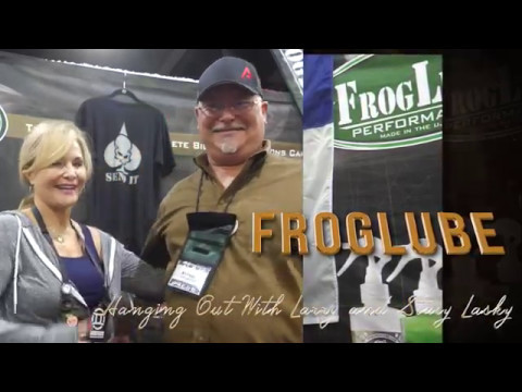 Froglube- Hanging out with Larry and Stacy Lasky at NRA AM 2017