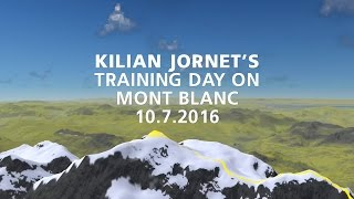 Kilian Jornet's physical training day on Mont Blanc Massif