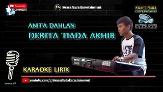 Derita Tiada Akhir - Karaoke Lirik | Anita Dahlan