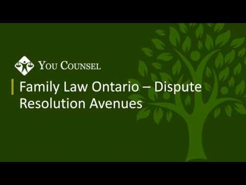 Family law Ontario - Dispute Resolution Avenues