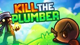 La MASACRE continua | Kill the Plumber #2