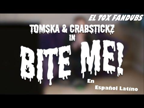 Bite Me (feat. Crabstickz) // [ Muerdeme - Fandub Español Latino]