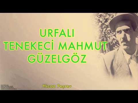 Urfali Tenekeci Mahmut Guzelgoz
