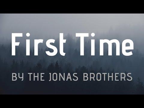 First Time-Jonas Brothers-lyrics