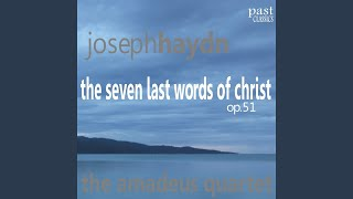 """The Seven Last Words of Christ, Op. 51: VI. Sonata V in A Major, Adagio, """"Sitio"""""""
