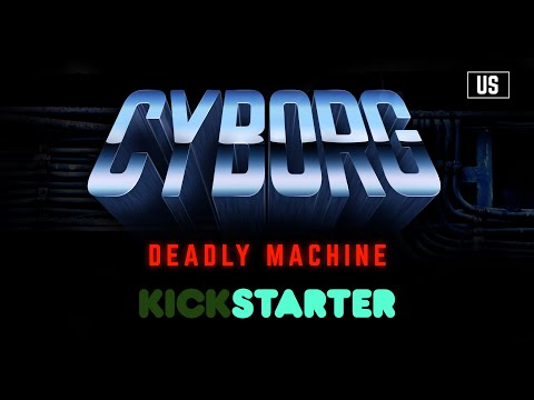 CYBORG : DEADLY MACHINE (Official Trailer)