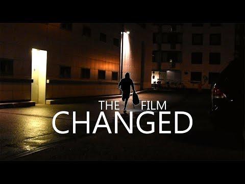CHANGED the film | Kurzfilm  Projekt | Mit Untertiteln