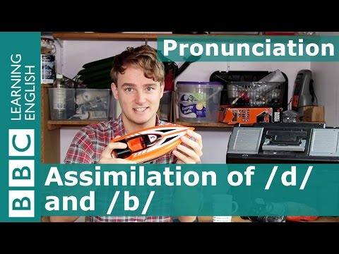 Pronunciation: Assimilation Of /d/ And /b/