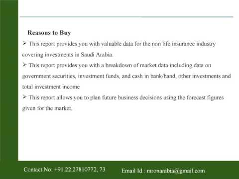Non Life Insurance Investments in Saudi Arabia