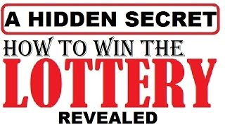 How to win the lottery Jackpot - A Hidden Secret Method Revealed