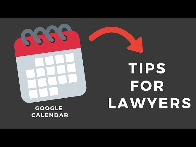 Google Calendar Tips for Lawyers