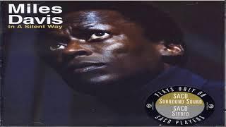 Miles Davis -In A Silent Way (SACD Rip Rem Ltd) Full Album HQ