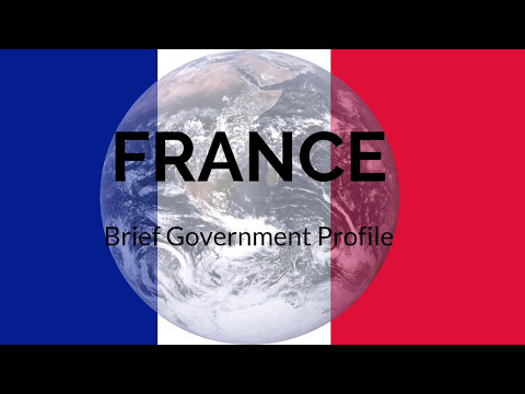France - Brief Government Profile