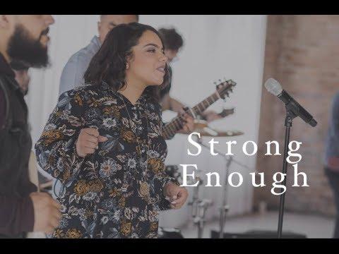 Strong Enough - Free worship