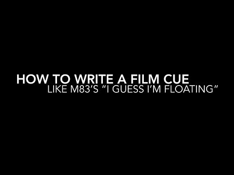 """How to Make Music Like M83's """"I Guess I'm Floating"""""""