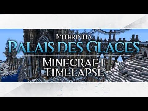 Minecraft Timelapse: Palais des Glaces