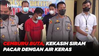 Karena Cemburu, Pria di Medan Siram Kekasih dengan Air Keras Hingga Meninggal #iNewsMalam 28/09