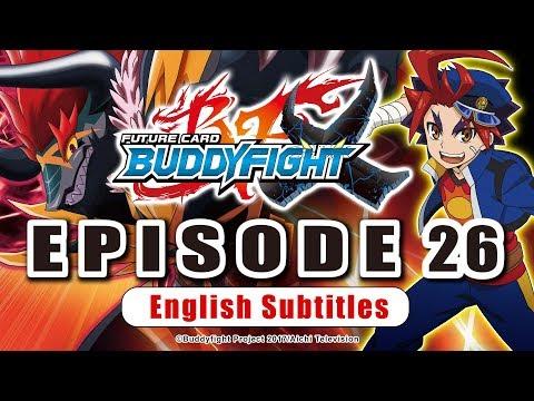 [Sub][Episode 26] Future Card Buddyfight X Animation