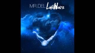 MR. DEL- I Hate the devil (ft. Murk)|[Prod. by @DJOutrageouz]