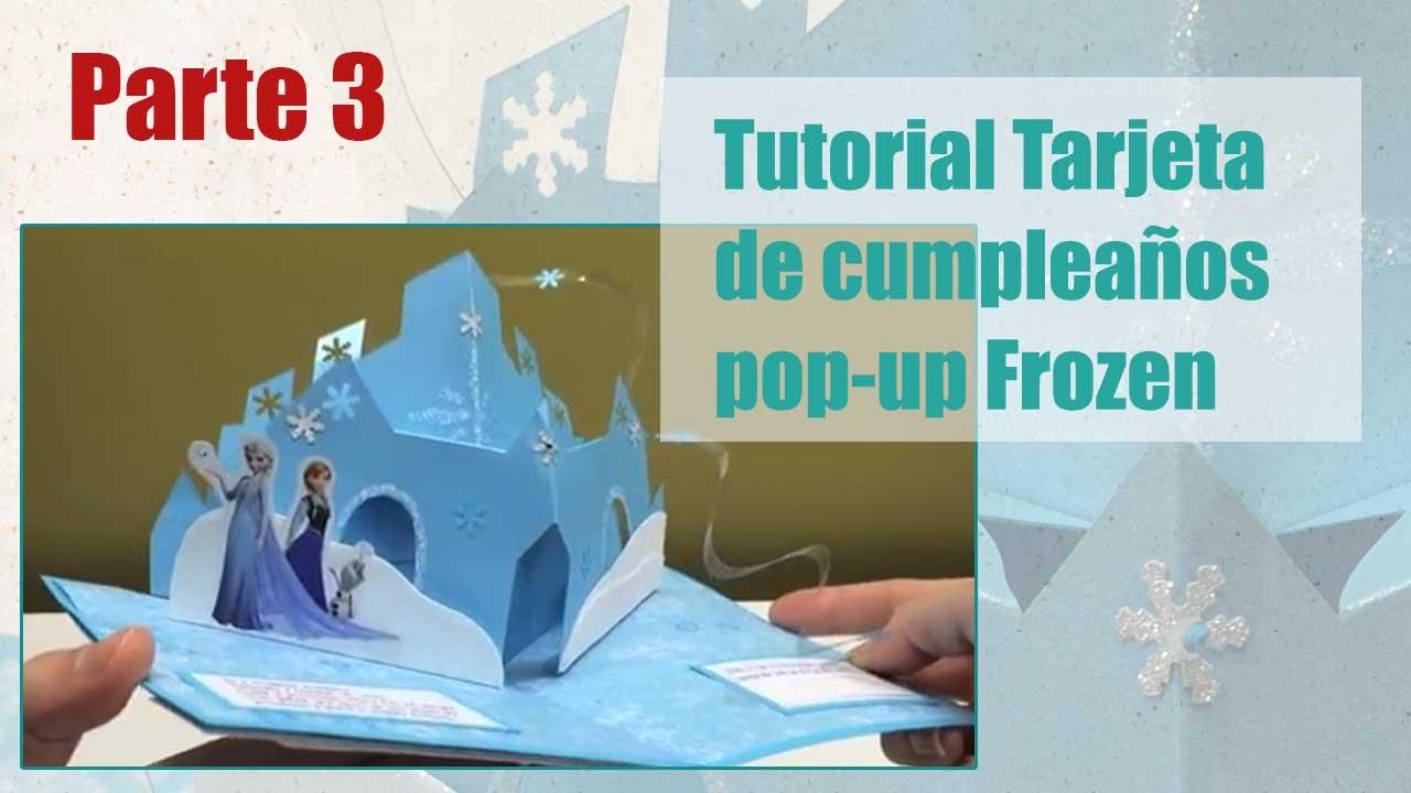 Como hacer tarjeta popup Frozen parte 3/5 - YouTube
