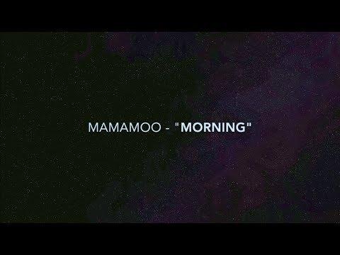 [Lyrics/ENG] MAMAMOO (마마무) - Morning
