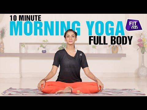 10 Min Full Body Morning Yoga Routine | Fit Tak