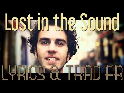 Chill Bump - Lost in the Sound ║ Lyrics & Traduction FR
