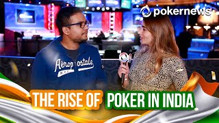 The Rise Of Poker In India - WSOP 2021