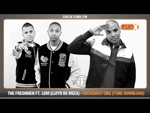 The Freshmen ft. LDM - Rockaway Girl (FunX download)