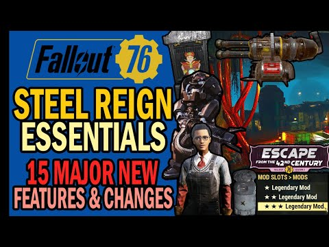 Fallout 76 Steel Reign Essential Guide: 15 Major Features & Changes to Know! (No Lore Spoilers)