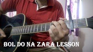 Bol Do Na Zara Guitar Chords Lesson | Armaan Malik | Emraan Hashmi | Azhar