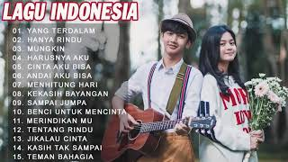 TANPA IKLAN! Top Musik Pop Indonesia  Pilihan Terbaru 2020 Enak Didengar Waktu Kerja