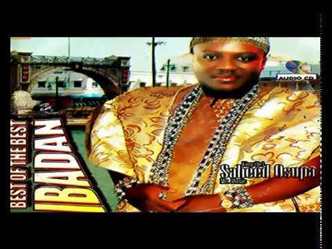 Download King  Dr  Saheed Osupa   Best Of The Best Ibadan  - 2019 Yoruba Fuji Music New Release this week 😍