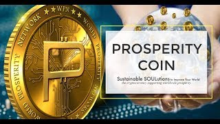 The Cryptocurrency Created for World Prosperity - Prosperity Coin (WPN)
