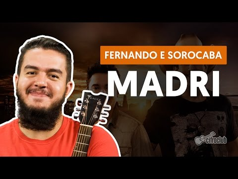 Madri - Fernando e Sorocaba (aula de violão completa)