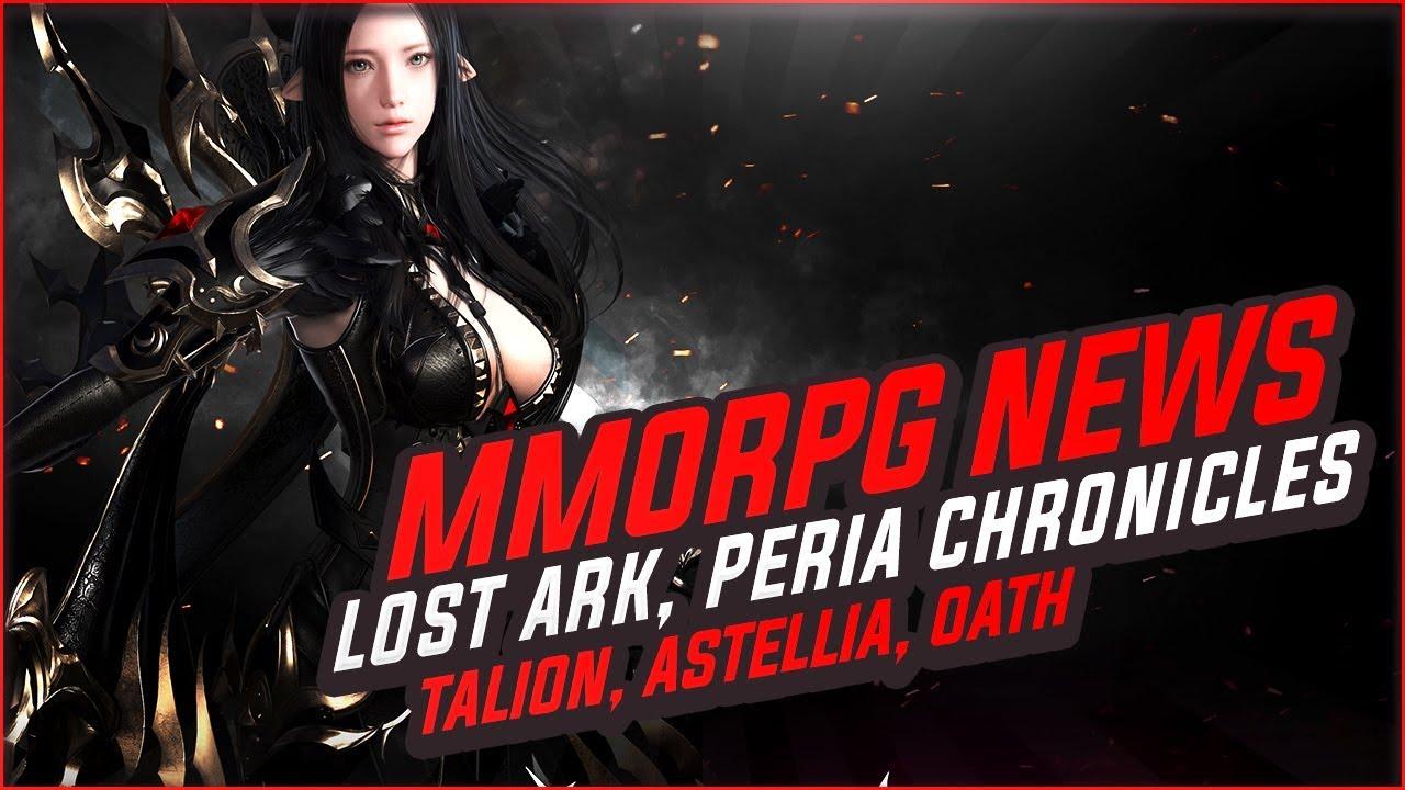 MMORPG News: Lost Ark Update, Peria Chronicles BETA