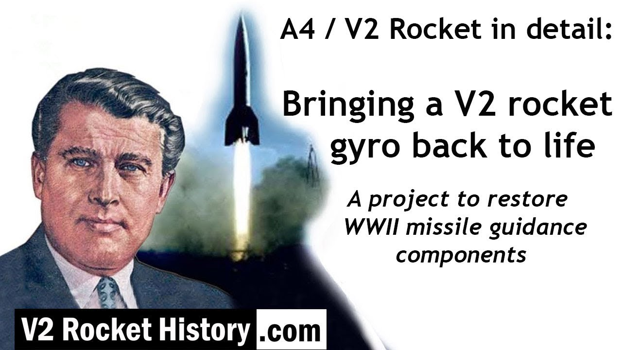 small resolution of the a4 v2 rocket in detail bringing a v2 rocket gyro back to life