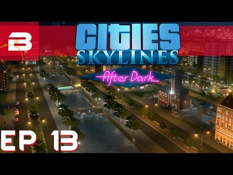 Cities Skylines After Dark - Canal Town - Ep 13 (City Building Gameplay)