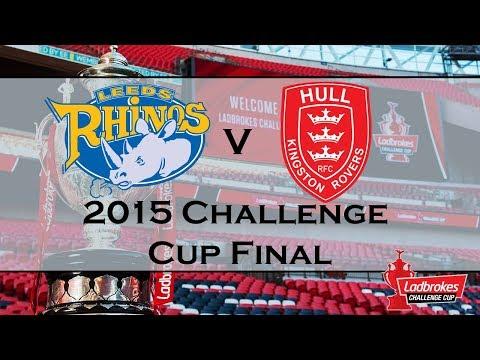 2015 Challenge Cup Final - Leeds Rhinos v Hull KR